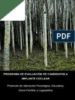 Programa de Evaluacion de Candidatos a Implante Coclear Protocolo de Valoracion Psicologica Educativa Sociofamiliar y Logopedica