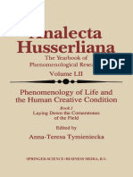 (Analecta Husserliana 52) Anna-Teresa Tymieniecka (Auth.), Anna-Teresa Tymieniecka (Eds.)-Phenomenology of Life and the Human Creative Condition_ Book I Laying Down the Cornerstones of the Field-Sprin