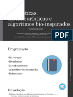 Heurísticas, metaheurísticas e algoritmos bio inspirados