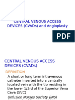 Central Venous Access Devices (Cvads) And
