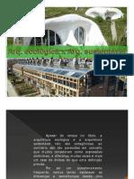 Arquitetura Sustentável x Arquitetura Ecológica