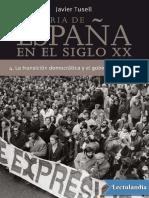 Javier Tusell - Historia de España en el Siglo XX. Vol. 4 La transición democrática y el gobierno socialista.pdf