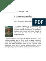 Carolyn Zane A szerencsemalac.doc
