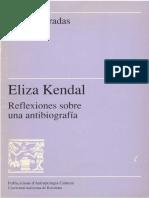 Eliza Kendal. Reflexiones Sobre Una Antibiografia