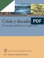 KENNETH ANDRIEN - Crisis y Decadencia. El Virreinato Del Perú en El Siglo XVII