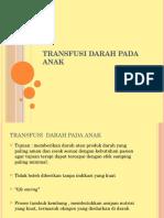 Transfusi Darah Pada Anak- EDIT -Nur