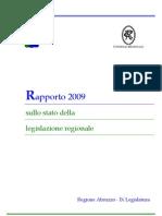 Rapporto sullo stato della legislazione REGIONE ABRUZZO 2009