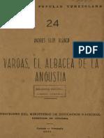 Vargas El Albacea de La Angustia Andres Eloy Blanco Jpg