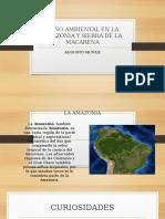 Daño Ambiental en La Amazonia y Sierra De