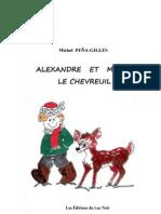 Michel Pena Gilles - Alex et Momo le Chevreuil - Extraits