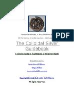 Colloidal Silver Guidebook I