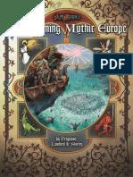 Transforming Mythic Europe