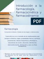Introducción a la Farmacología, Farmacocinética y Farmacodinamia.pptx