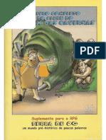 Terra de Og - O Livro Completo Do Clube Do Homem Das Cavernas
