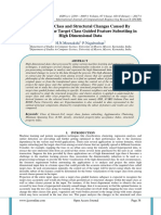 Study of the Class and Structural Changes Caused By Incorporating the Target Class Guided Feature Subsetting in High Dimensional Data