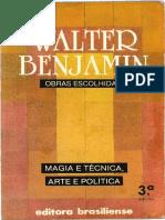 BENJAMIN, Walter - Magia e Tecnica arte e politica (Obras escolhidas, v.1).pdf