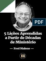 5 Lições Aprendidas a Partir de Décadas de Ministério - Por Fred Malone