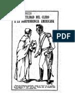 Hostilidad Del Clero a La Independencia Americana - Julio C. Varetto