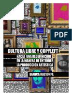 Fragmento Tesis Cultura Libre y Copyleft Hacia Una Redefinición en La Manera de Entender La Producción Artística