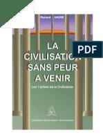 LA CIVILISATION SANS PEUR …A VENIR_Richard_ANDRE_Présentation