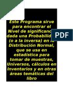 Programa Informático 1 - Programa Para Calcular Z de La Distribución Normal