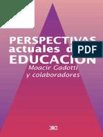Moacir Gadotti Perspectivas Actuales de La Educacion Spanish Edition.pdf