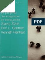 Zizek, Slavoj-El Prójimo. Tres Indagaciones en Teología Política
