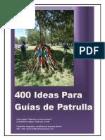 400 Ideas Para Guias de Patrulla
