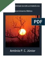 Deus e as Novas Heresias Da Igreja Evangélica - Pr. Antonio Pereira Da Costa Júnior