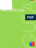 Guía Introducción a La Gestión e Infraestructura de Un Centro Cultural Comunal