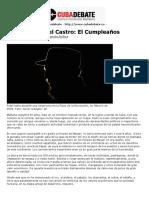 El Cumpleaños 90 años de Fidel Castro