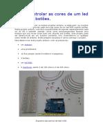 Como Controlar as Cores de Um Led RGB Com Botões