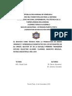 """EL BOCASHI COMO TÉCNICA PARA LA PRODUCCIÓN DE ABONO ORGÁNICO Y APRENDIZAJE SIGNIFICATIVO EN LOS ESTUDIANTES DE 6to GRADO, SECCIÓN """"B"""" DE LA ESCUELA PRIMARIA """"MONSEÑOR ARTURO CELESTINO ÁLVAREZ. CLARINES, MUNICIPIO BRUZUAL. ESTADO ANZOÁTEGUI. AÑO. 2016"""
