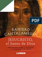 Cantalamessa Raniero - Jesucristo El Santo De Dios.pdf