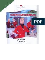 Supercomputer Man