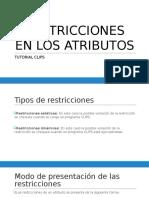 Restricciones en Los Atributos Clips 2