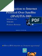 Introduction to Internet  Protocol Over Satellite (IPoS)TIA-1008
