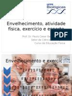 Prof Paulo Bento - Atividade Física e Envelhecimento .Pptx