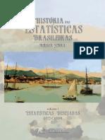 História das Estatísticas Brasileiras volume 1