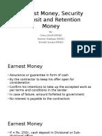 Earnest Money, Security Deosit and Retention Money