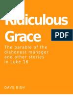 Ridiculous Grace