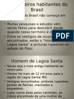 Os Primeiros Habitantes Do Brasil (1)
