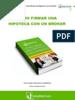 Guía sobre cómo firmar una hipoteca con un bróker - HelpMyCash.com