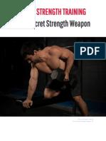 Brute Secret Strength Weapon