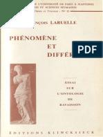 Francois Laruelle Phenomene Et Difference Essai Sur Lontologie de Ravaisson