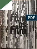 Film as Film Formal Experiment in Film 1910-1975