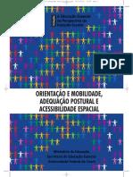 Orientação e Mobilidade, Adequacao Postural e Acessibilidade Espacial.pdf