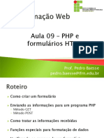Aula 09 - PHP e Formularios Em HTML