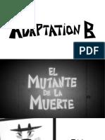 Adaptation B - Pitch Presentation