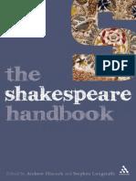 (Literature and Culture Handbooks) Andrew Hiscock, Stephen Longstaffe-The Shakespeare Handbook-Bloomsbury Academic (2009)